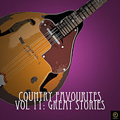 Country Favourites, Vol. 11: Great Stories by Various Artists