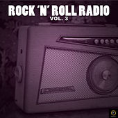 Rock 'N' Roll Radio Vol, 3 von Various Artists
