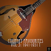 Country Favourites, Vol. 5: 1941-1951 I by Various Artists