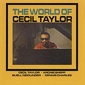 The World of Cecil Taylor (Remastered) von Cecil Taylor