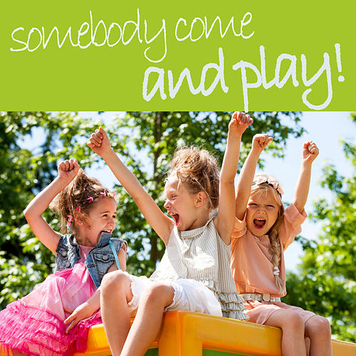 Somebody Come and Play - Classic Funny Children's Songs to Laugh About! Little Rabbit Foo-Foo, Candy Man Salty Dog, The Name Game, And More! by Sharon Lois and Bram