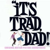 It's Trad, Dad! (Original Motion Picture Soundtrack) de Various Artists