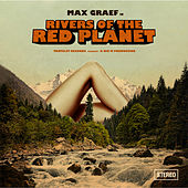 Rivers Of The Red Planet by Max Graef