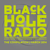 Black Hole Radio March 2014 by Various Artists