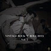 Vintage Rock 'N' Roll Hits, Vol. 2 by Various Artists