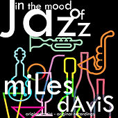 In the Mood of Jazz by Miles Davis