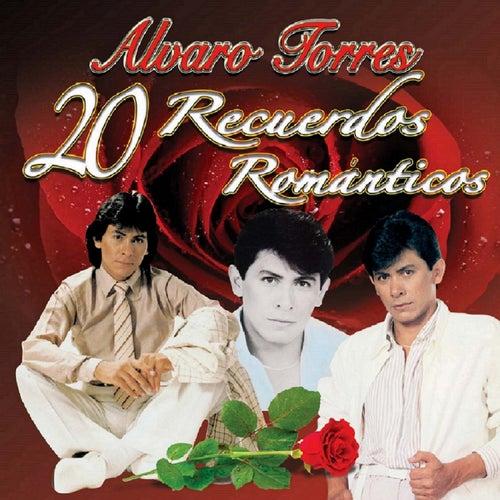 20 Recuerdos Romanticos by Alvaro Torres