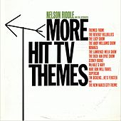 More Hit TV Themes by Nelson Riddle