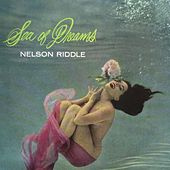 Sea of Dreams by Nelson Riddle