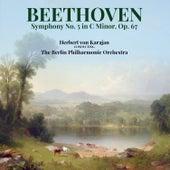 Beethoven: Symphony No. 5 in C Minor, Op. 67 von Berlin Philharmonic Orchestra