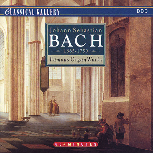 Bach: Famous Organ Works by Miklos Spanyi