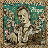 Bluegrass by Jim Lauderdale