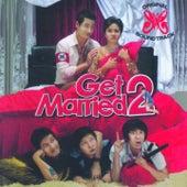 Get Married 2 (Original Motion Picture Soundtrack) de Various Artists