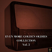Even More Golden Oldies Collection, Vol 2 von Various Artists