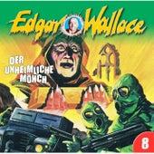 Folge 08: Der unheimliche Mönch von Edgar Wallace
