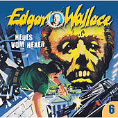 Folge 06: Neues vom Hexer von Edgar Wallace