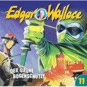 Folge 11: Der grüne Bogenschütze von Edgar Wallace