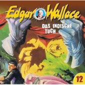 Folge 12: Das indische Tuch von Edgar Wallace
