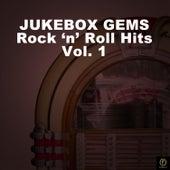 Jukebox Gems, Rock 'N' Roll Hits Vol. 1 by Various Artists