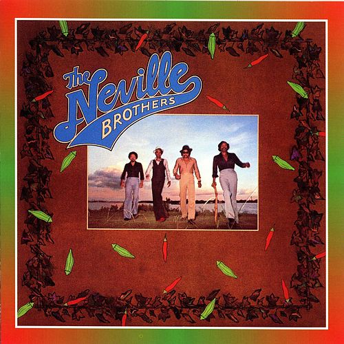 The Neville Brothers von The Neville Brothers