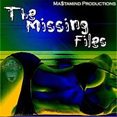 Mastamind Productions - The Missing Files by Various Artists