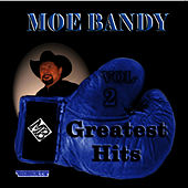 Greatest Hits Volume 2 by Moe Bandy