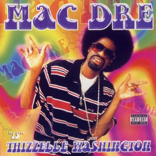 Thizzelle Washington by Mac Dre