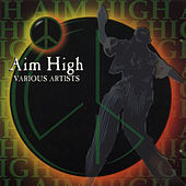 Aim High by Various Artists