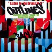 Listen To The Drums Pt. 2 von Outlines