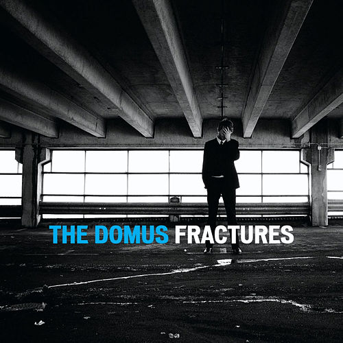 Fractures by Domus