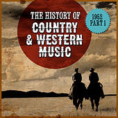 The History Country & Western Music: 1952, Part 1 by Various Artists