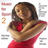 Music for Sport 2 (Hip Hop Edition) by Hasenchat Music