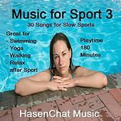 Music for Sport 3 (Ambient Edition) by Hasenchat Music