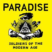 Soldiers of the Modern Age by Paradise