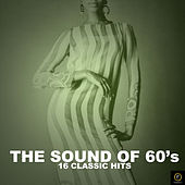 The Sound of the 60's, 16 Classic Hits by Various Artists