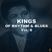 Kings of Rhythm & Blues Vol. 8 de Various Artists