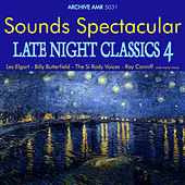 Sounds Spectacular: Late Night Classics Volume 4 de Various Artists