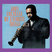 My Favorite Things (Remastered) by John Coltrane