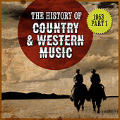 The History Country & Western Music: 1953, Part 1 by Various Artists