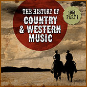The History Country & Western Music: 1951, Part 1 by Various Artists