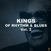 Kings of Rhythm & Blues Vol. 2 by Various Artists