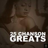 25 Chanson Greats de Various Artists