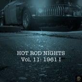 Hot Rod Nights, Vol. 11: 1961 I de Various Artists