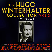 The Hugo Winterhalter Collection 1939-62, Vol. 2 de Various Artists