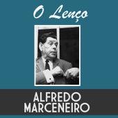 O Lenço de Alfredo Marceneiro