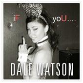If You de Dale Watson