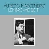 Lembro-Me de Ti de Alfredo Marceneiro