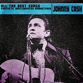 All the Best Songs (Fantastic Masterpieces Remastered) de Johnny Cash
