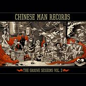 The Groove Sessions, Vol. 3 by Chinese Man