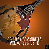 Country Favourites, Vol. 6: 1941-1951 II by Various Artists